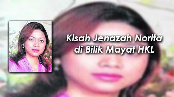 Wartawan Dedah Kisah Jenazah Norita di Bilik Mayat HKL