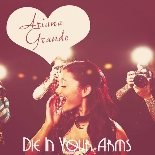 Ariana Grande Thank You Song Download: Die In Your Arms Cover Ariana Grande Free Download