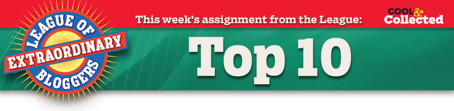 This week's assignment from the League: Top 10