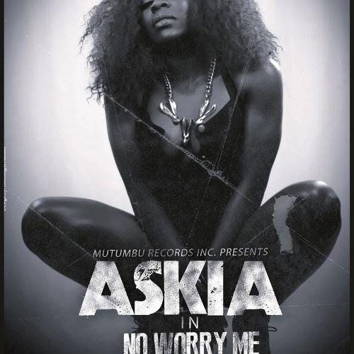Askia No Worry Me Art