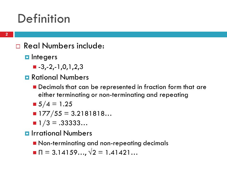 Definition+Real+Numbers+include%3A+Integers+Rational+Numbers