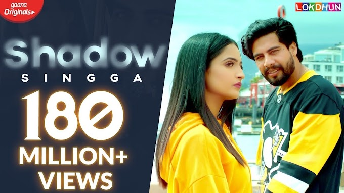Shadow Lyrics : Singga | Sukh Sanghera | MixSingh | Latest Punjabi Songs
