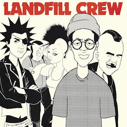"Landfill Crew 2x7"""