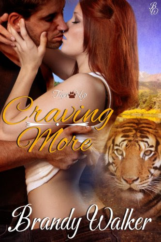 Craving More (Tiger Nip) by Brandy Walker