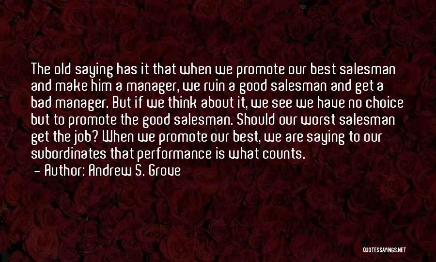 Top 10 Good Manager Bad Manager Quotes Sayings