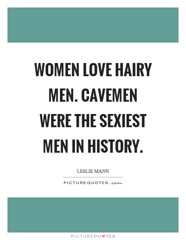 Hairy Quotes Hairy Sayings Hairy Picture Quotes