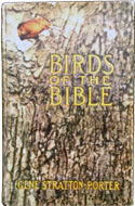 Birds of the Bible by Gene Stratton-Porter (1909)