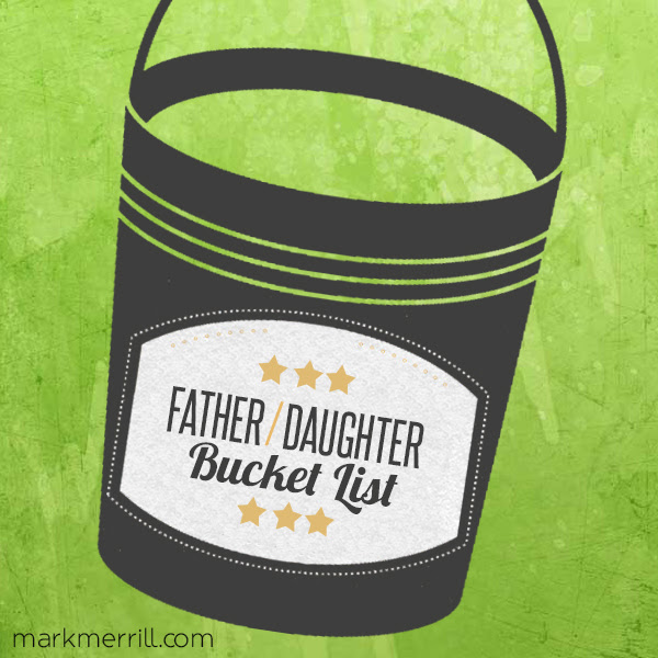Father Daughter Bucket List