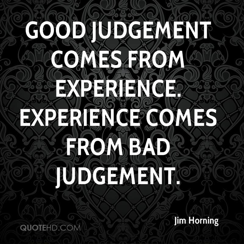 Jim Horning Experience Quotes Quotehd