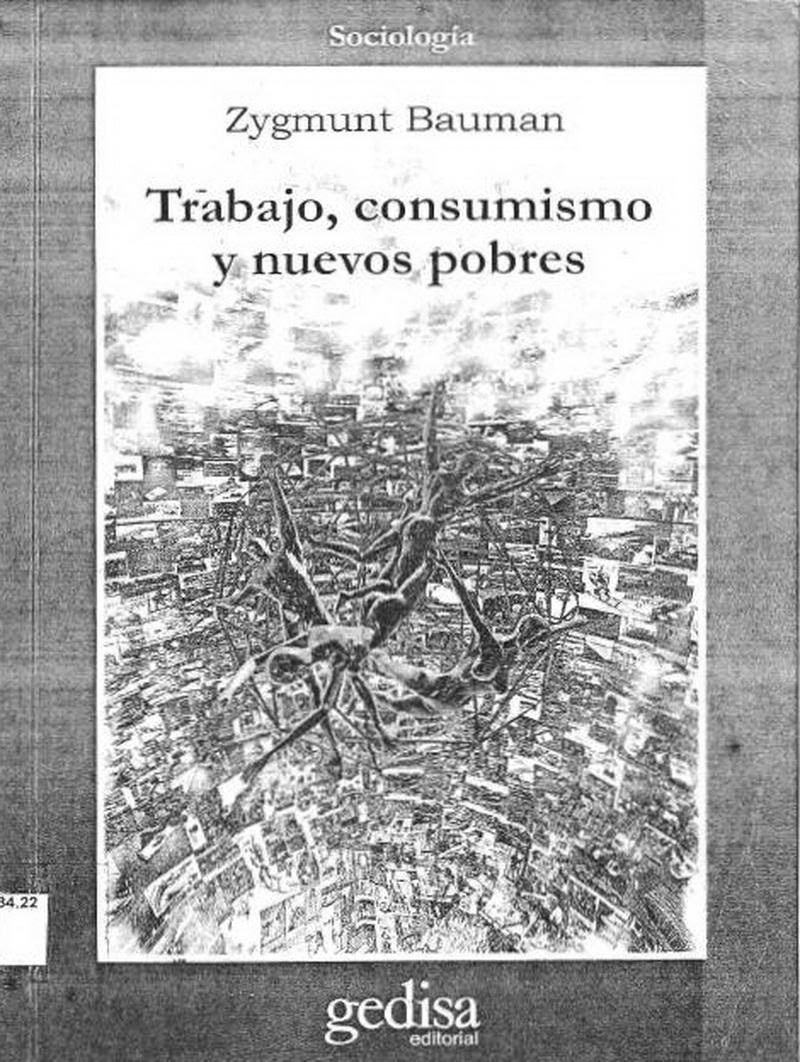 http://m1.paperblog.com/i/149/1492968/bauman-zygmunt-trabajo-consumismo-nuevos-pobr-L-3EHiM4.jpeg