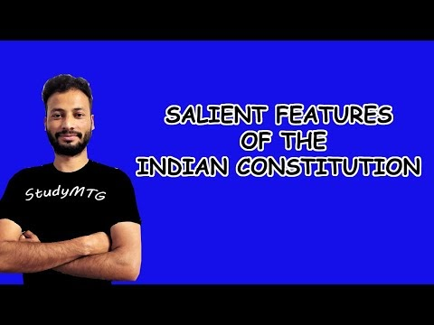SALIENT FEATURES OF THE INDIAN CONSTITUTION