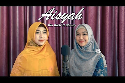Lirik lagu Ria Ricis - Aisyah Istri Rasulullah (Feat Shindy - Cover)