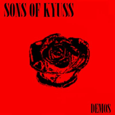 Kyuss - Sons of Kyuss Demos Album Cover