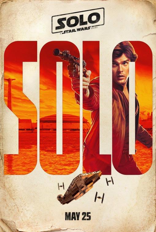 Resultado de imagem para movie poster Solo A Star Wars Story