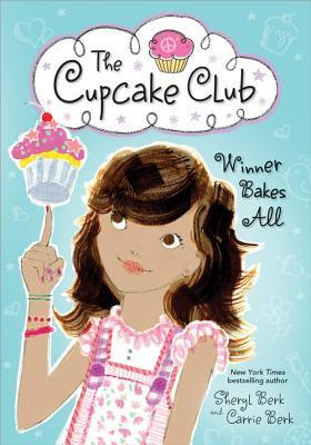 Winner Bakes All (The Cupcake Club, #3)