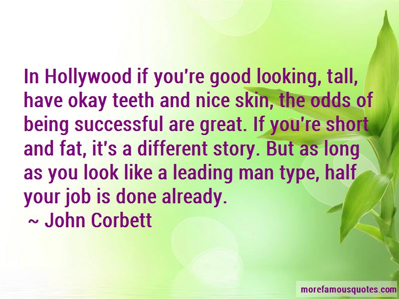 Quotes About Being A Good Looking Man Top 11 Being A Good Looking