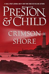 Crimson Shore by Douglas Preston and Lincoln Child