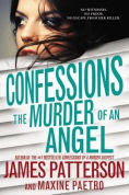 Title: Confessions: The Murder of an Angel, Author: James Patterson