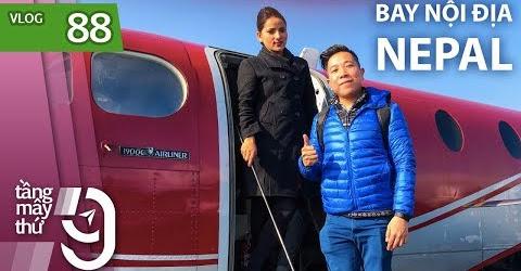 [M9] #88: Đi máy bay như đi xe đò ở Nepal | Yêu Máy Bay
