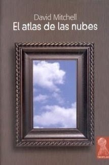 El atlas de las nubes - David Mitchell