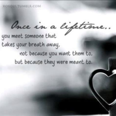 Once In A Lifetime Love Quotes