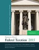 Prentice Hall's Federal Taxation 2015 Comprehensive (28th Edition)