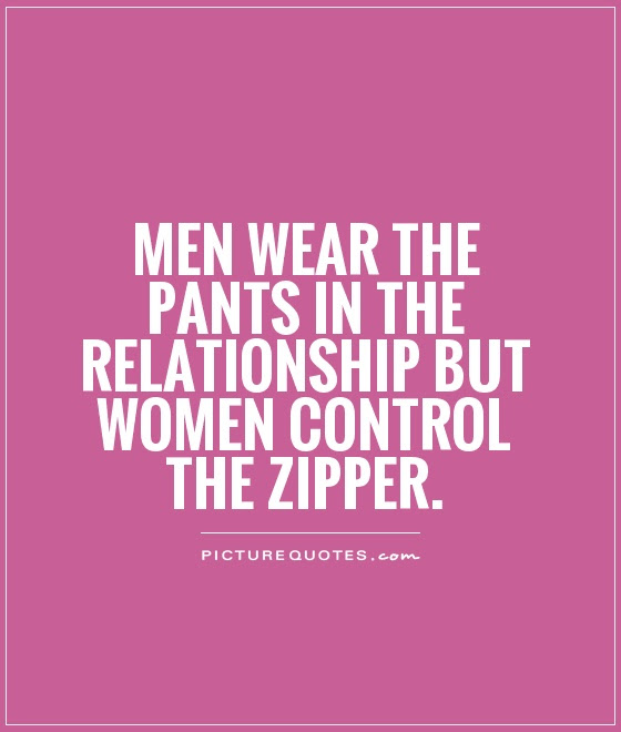 Men Wear The Pants In The Relationship But Women Control The
