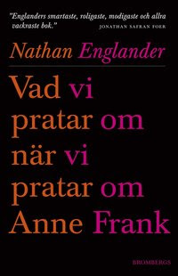 Vad vi pratar om när vi pratar om Anne Frank (e-bok)