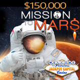 Mission to Mars Casino Bonus Event Takes Jackpot Capital Casino Players on Cosmic Quest for Cash