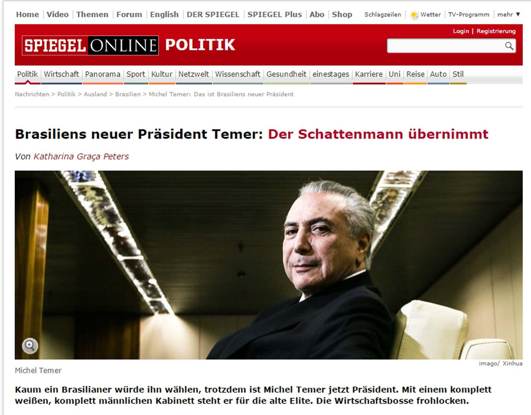 Revista alemã Spiegel destaca a ascensão de Michel Temer (Foto: Reprodução/ Spiegel)