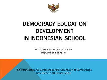 NEWEST ISSUES FOR CURRICULUM REFORM IN INDONESIA 2013  ppt download
