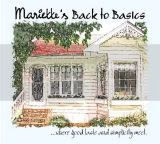 MARIETTE'S BACK TO BASICS