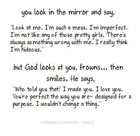 Be Proud That God Made You The Way He Did Because You Are Beutiful