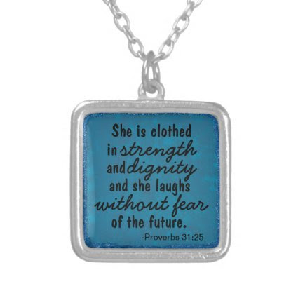 Strength and Dignity Proverbs Necklace