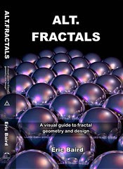 Alt.Fractals: A visual guide to fractal geometry and design