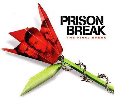 PRISON BREAK: THE FINAL BREAK.