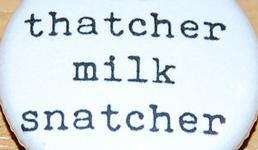 milk snatcher