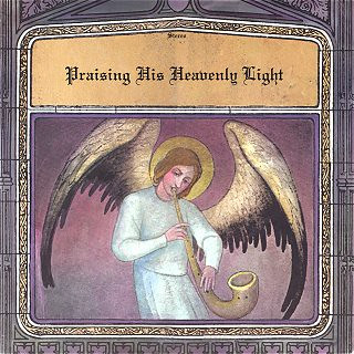 Praising His Heavenly Light