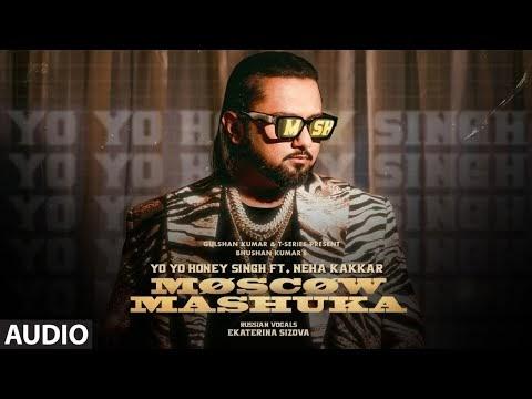 Moscow Mashuka (Full Audio): YO YO Honey Singh Feat. Neha Kakkar | Bhushan Kumar | T-Series