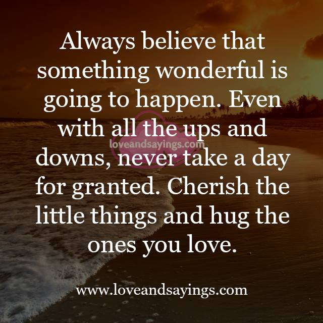 Quotes About Not Taking Love For Granted Daily Inspiration Quotes