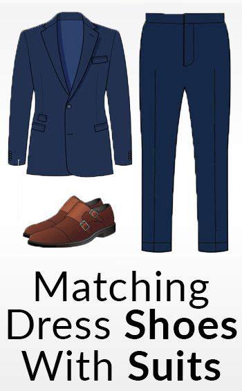 matching dress shoes  suits   match  shoe