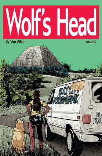 Wolf's Head Issue 6 cover by Von Allan