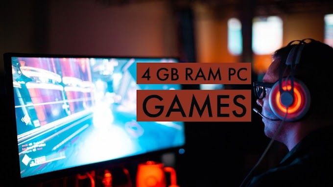 Best PC Games for 4 GB RAM