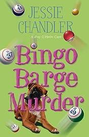 Bingo Barge Murder by Jessie Chandler