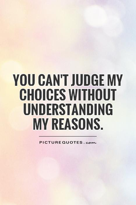 Quotes About Reason And Judgment 44 Quotes