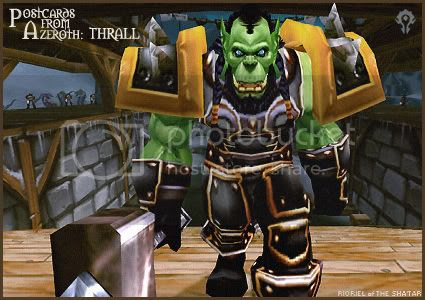 Postcards from Azeroth: Thrall, by Rioriel Ail'thera