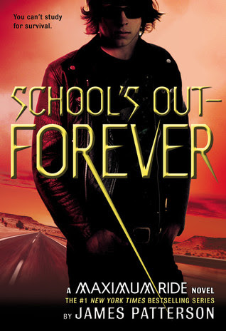 School's Out—Forever (Maximum Ride, #2)