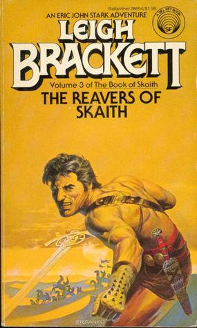 The Reavers of Skaith (The Book of Skaith, Vol. 3)
