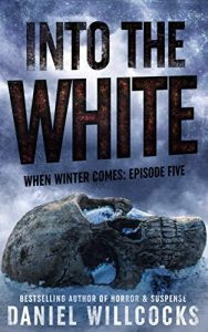 Into the White by Daniel Willcocks
