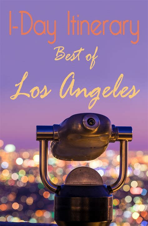 """1 Day """"Best of"""" Los Angeles Itinerary   Travel Caffeine"""